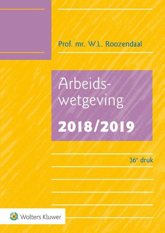 Boek cover Arbeidswetgeving 2018/2019 van W.L. Roozendaal (Paperback)