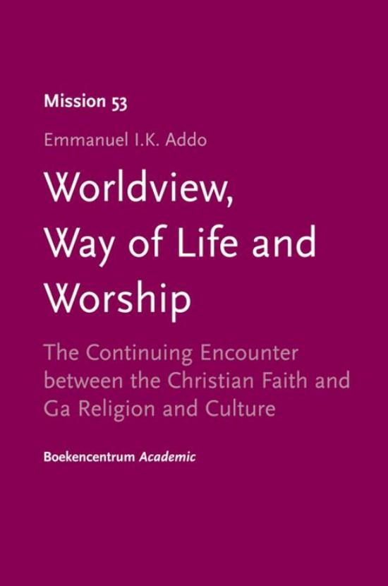 Worldview, Way of Life and Worship