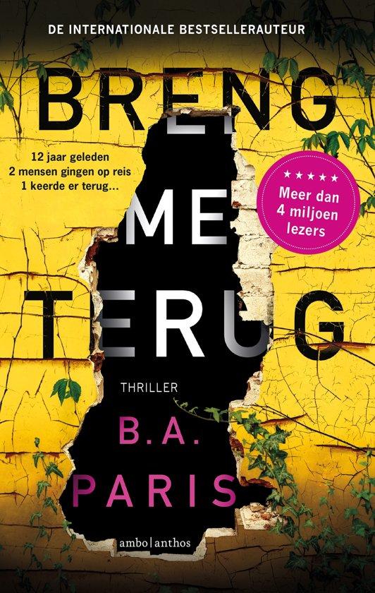 Boek cover Breng me terug van B.A. Paris (Paperback)