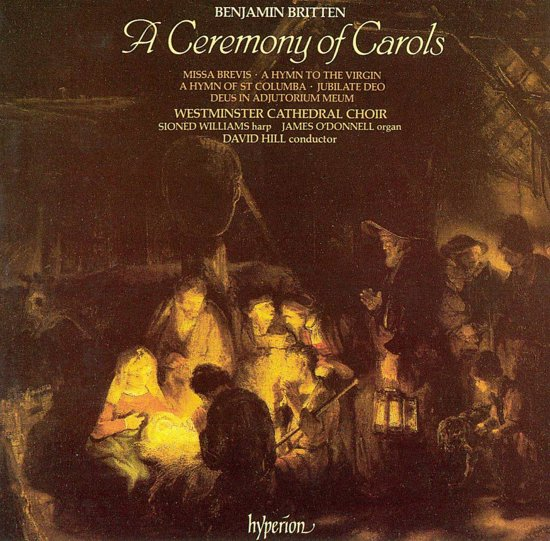 Britten: A Ceremony of Carols, etc / Westminister Cathedral