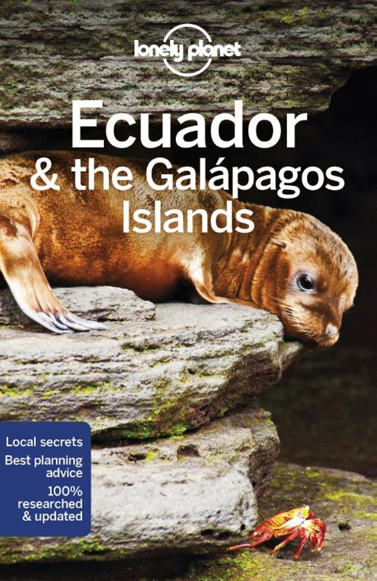 Lonely Planet Ecuador & the Galapagos Islands - Lonely Planet