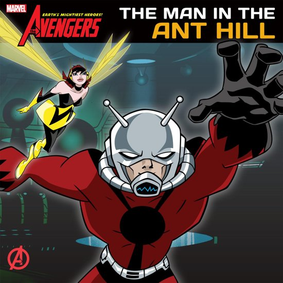 Avengers: Earth's Mightiest Heroes: Man in the Ant Hill
