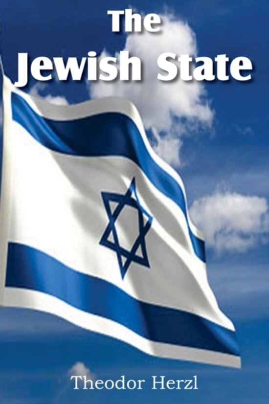 an analysis of the jewish state a book by theodor herzl that inspired the jews to start the zionist