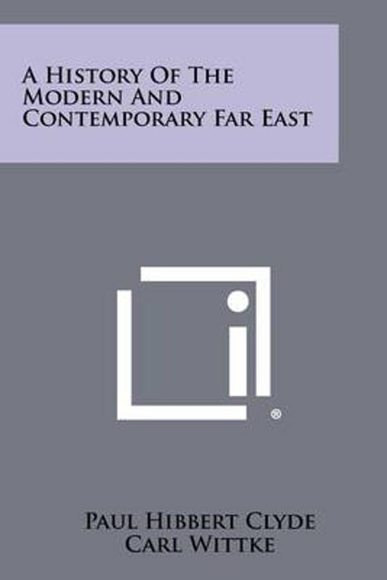 A History of the Modern and Contemporary Far East