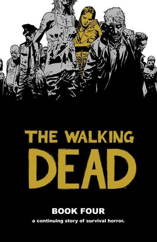 The Walking Dead - Book #4
