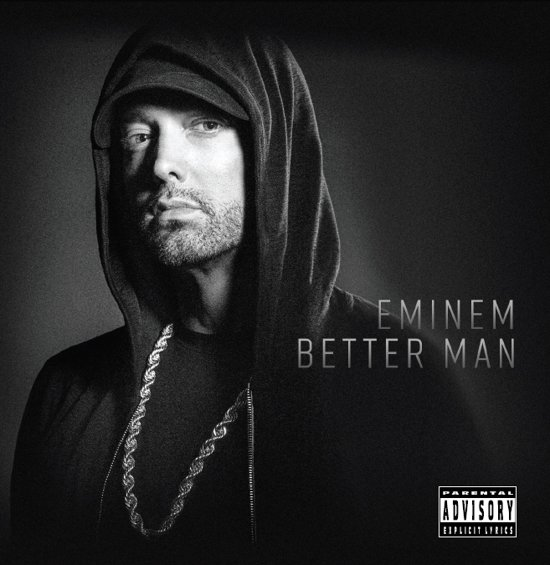 Eminem - Better Man