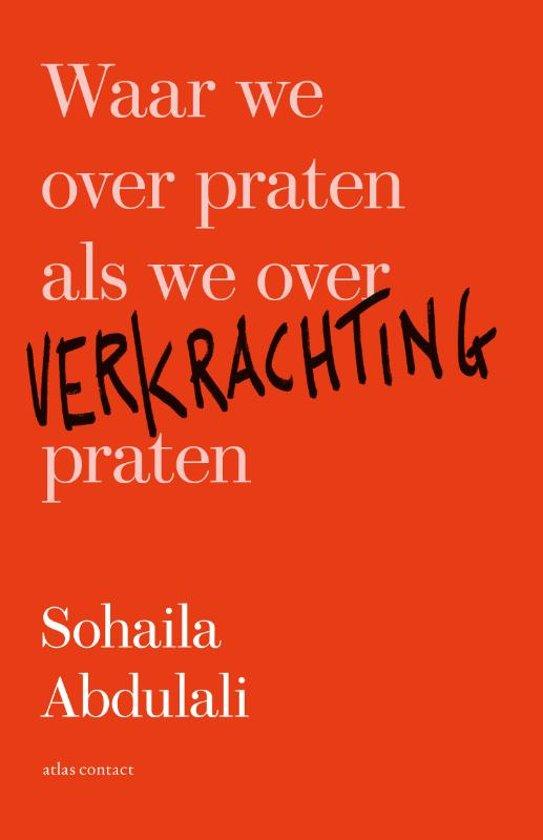 Boek cover Waar we over praten als we over verkrachting praten van Sohaila Abdulali (Paperback)