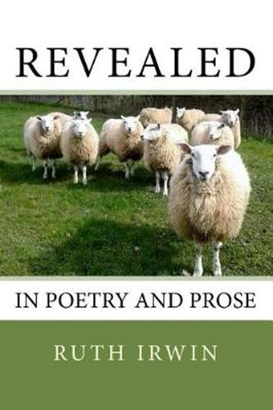 Revealed in Poetry and Prose