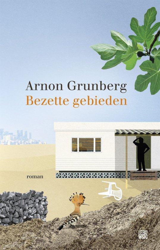 Boek cover Bezette gebieden van Arnon Grunberg (Onbekend)