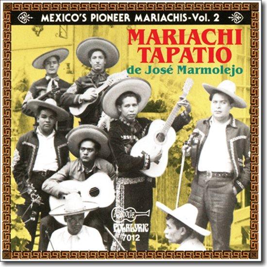 Mexico'S Pioneer Mariachis Vol.2