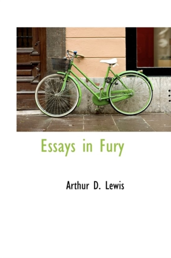 Essays in Fury