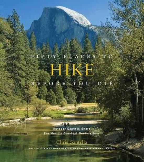 Fifty Places to Hike Before You Die