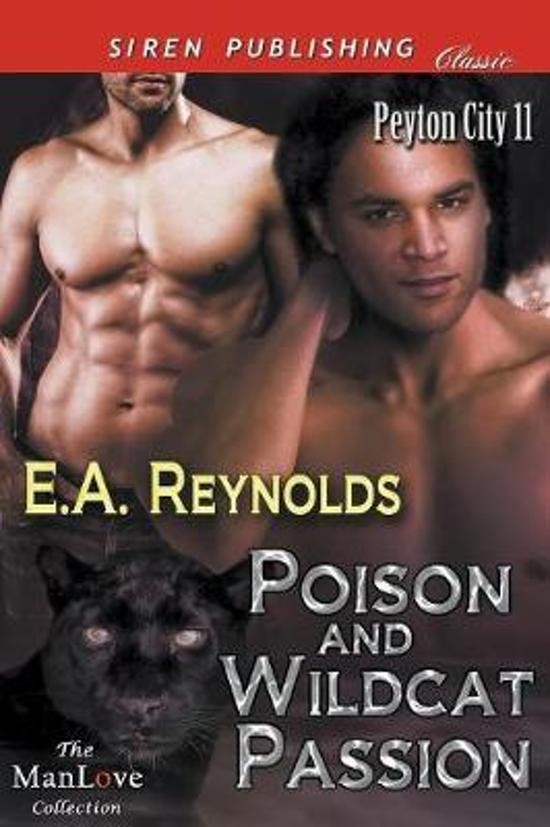 Poison and Wildcat Passion [Peyton City 11] (Siren Publishing Classic Manlove)