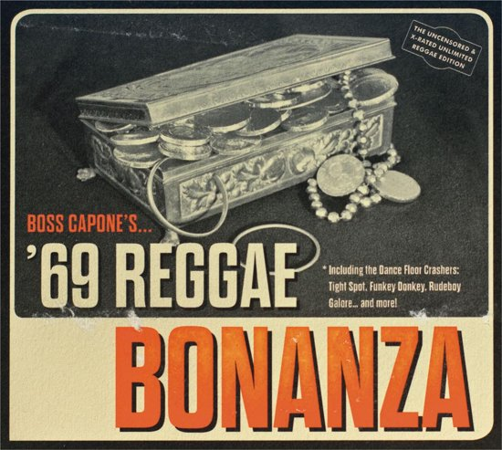Boss Capone's 69 Reggae Bonanza