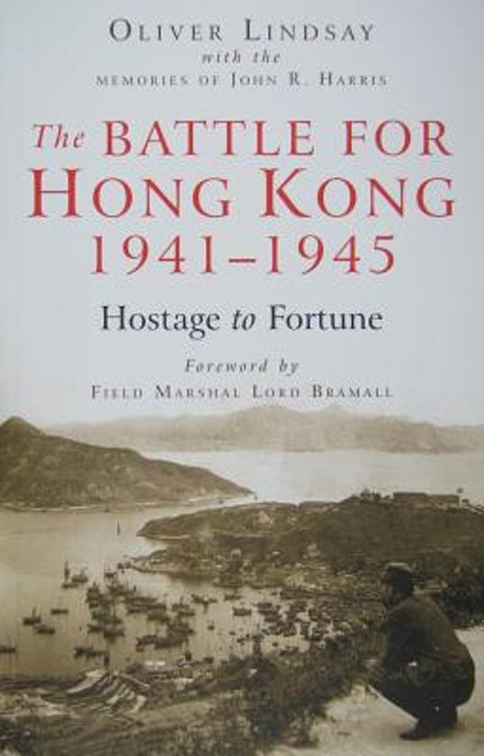 The Battle for Hong Kong, 1941-1945