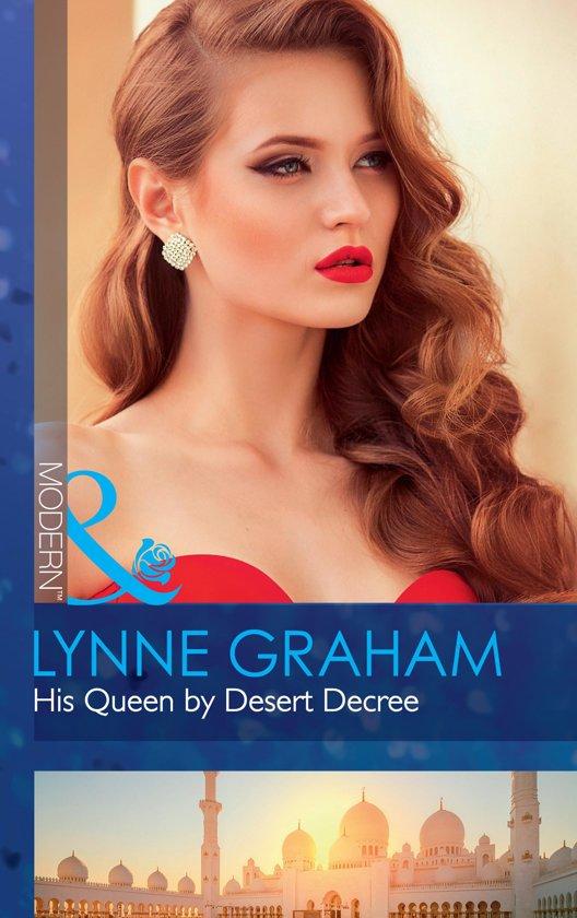 His Queen By Desert Decree (Mills & Boon Modern) (Wedlocked!, Book 89)