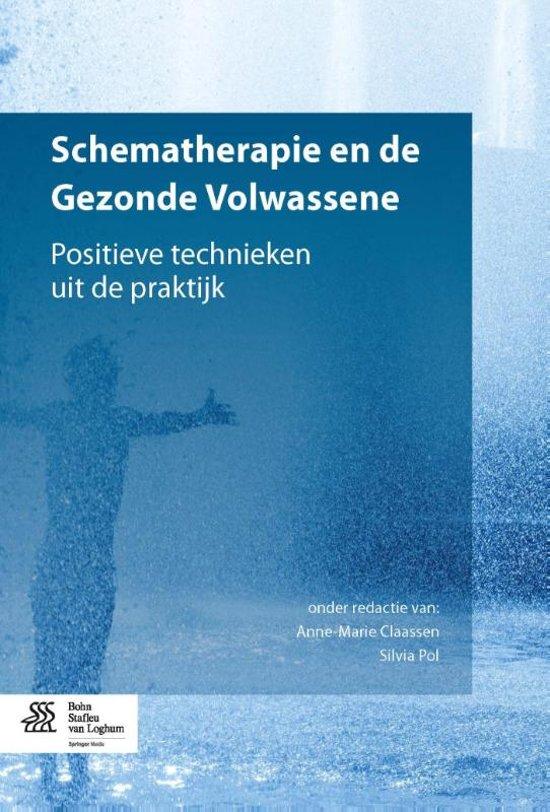 Boek cover Schematherapie en de gezonde volwassene van Anne-Marie Claassen (Paperback)