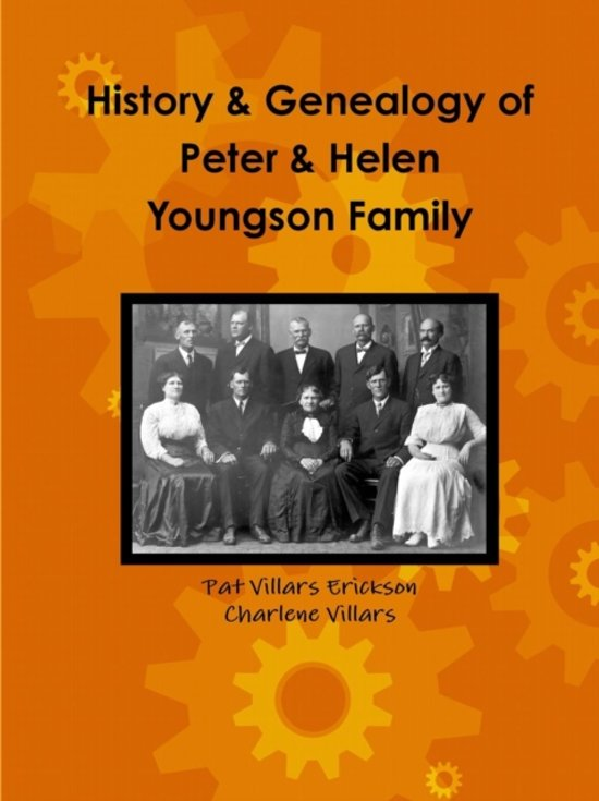 History and Genealogy of Peter and Helen Youngson Family