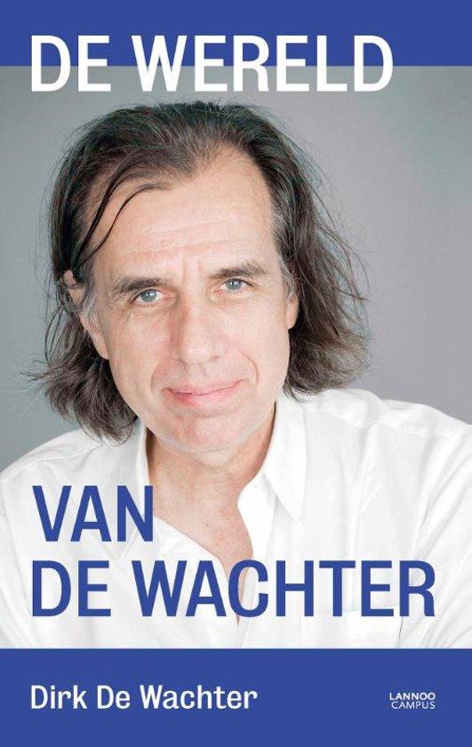 Boek cover De wereld van de wachter van Dirk De Wachter (Paperback)