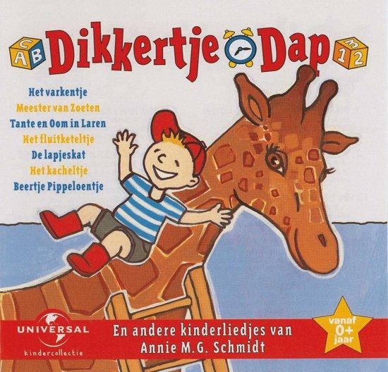 Dikkertje Dap En Andere Kinderliedjes Van Annie M.G. Schmidt