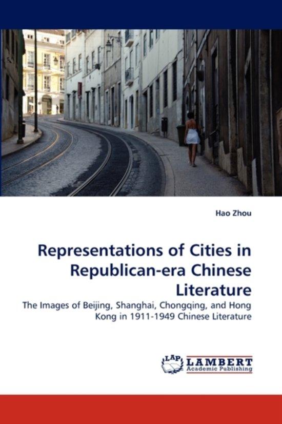 Representations of Cities in Republican-Era Chinese Literature