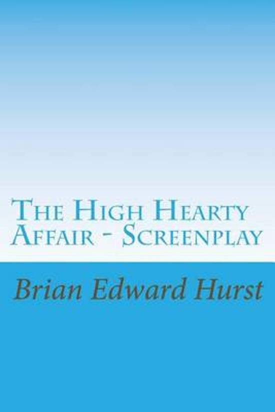 The High Hearty Affair - Screenplay