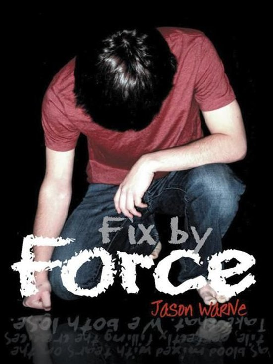 Fix by Force