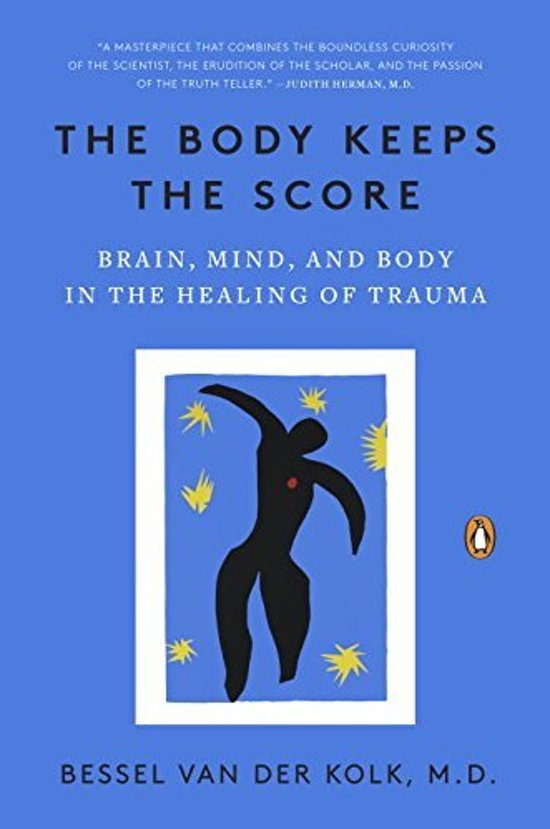 Boek cover The Body Keeps the Score van Bessel van der Kolk (Paperback)