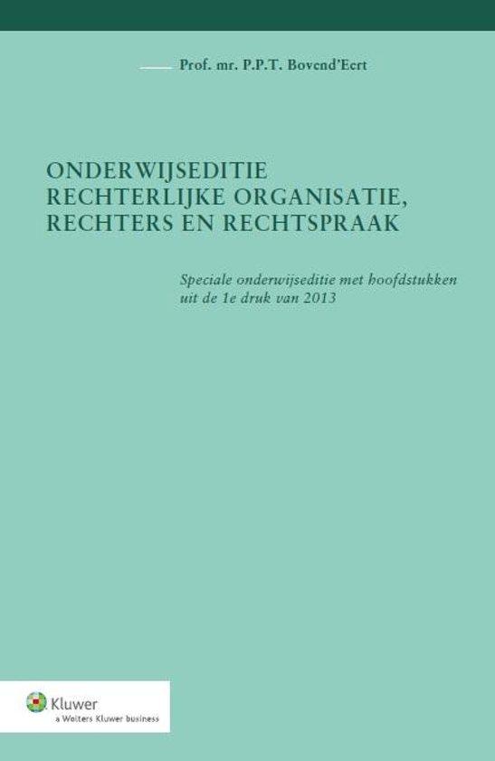 Boek cover Onderwijseditie, rechterlijke organisatie, rechters en rechtspraak van P.P.T. BovendEert (Paperback)