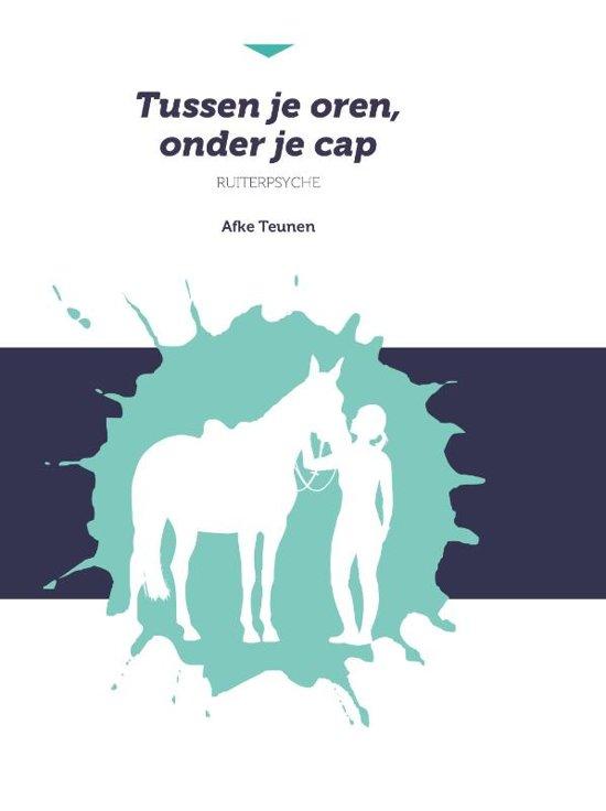 Boek cover Tussen je oren, onder je cap van Afke Teunen (Paperback)