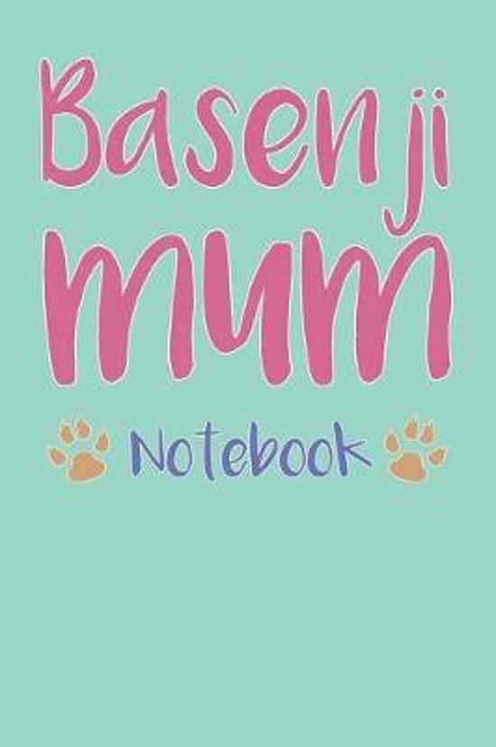 Basenji Mum Composition Notebook of Dog Mum Journal