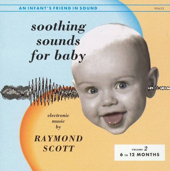 Soothing Sounds For Baby Vol. 2: 6 To 12 Months