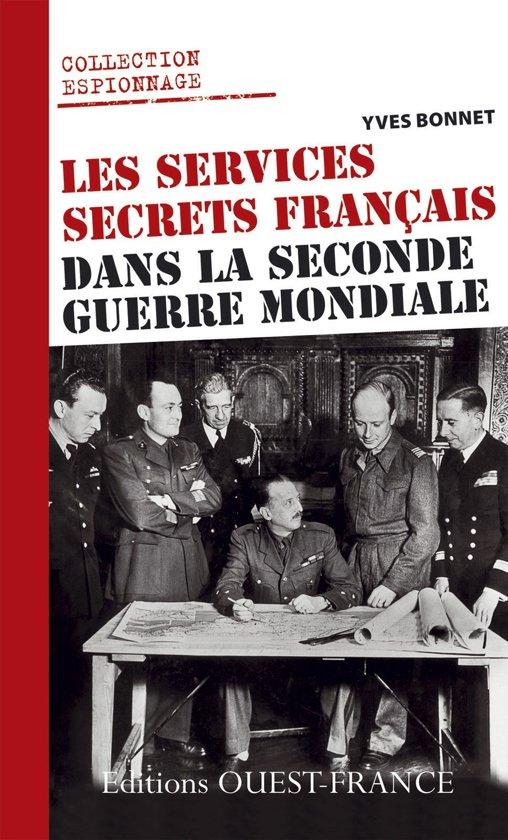 Les services secrets français dans la Seconde Guerre mondiale