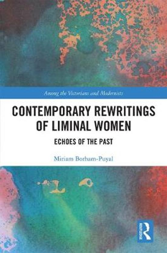 Contemporary Rewritings of Liminal Women