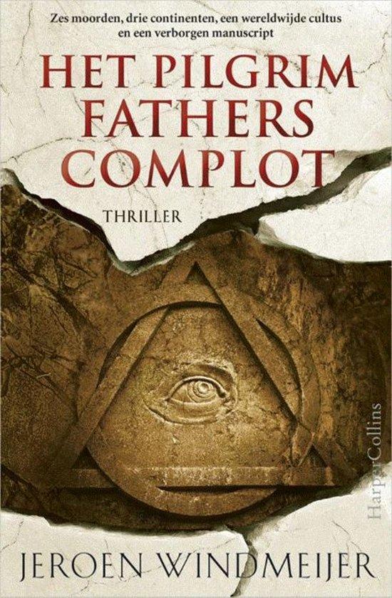 Het Pilgrim Fathers complot - Jeroen Windmeijer