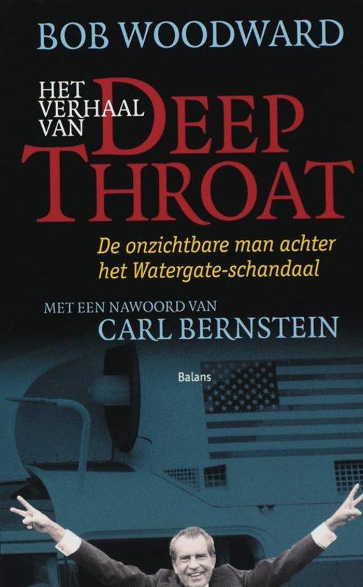 Boek cover Het verhaal van Deep Throat van B. Woodward (Paperback)