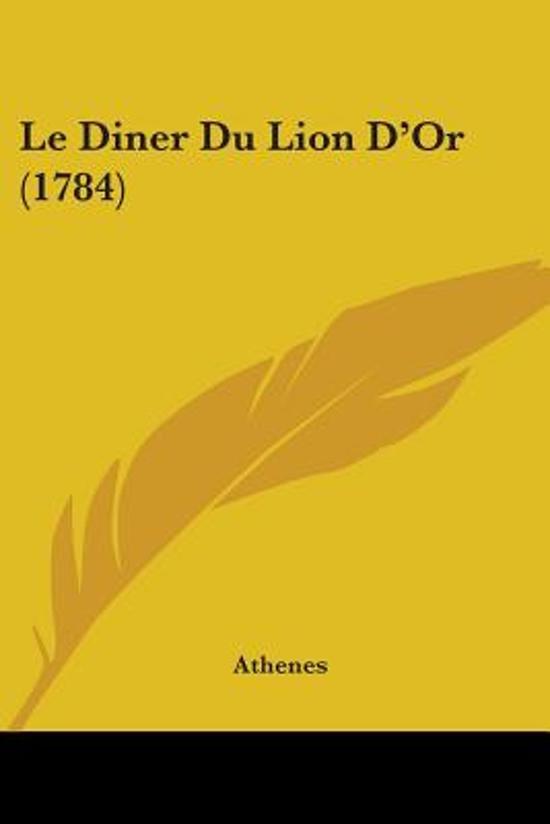 Le Diner Du Lion D'Or (1784)