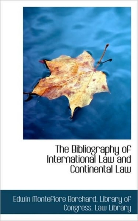 The Bibliography of International Law and Continental Law