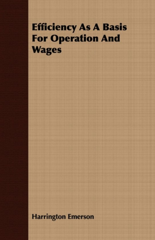 Efficiency As A Basis For Operation And Wages