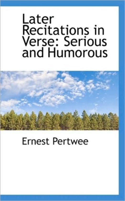 Later Recitations in Verse