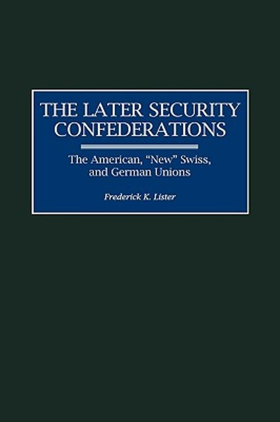 The Later Security Confederations