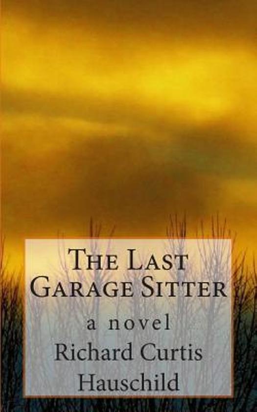 The Last Garage Sitter