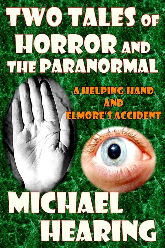 Two Tales of Horror and the Paranormal