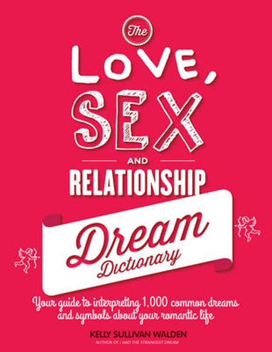 Bol The Love Sex And Relationship Dream Dictionary Kelly