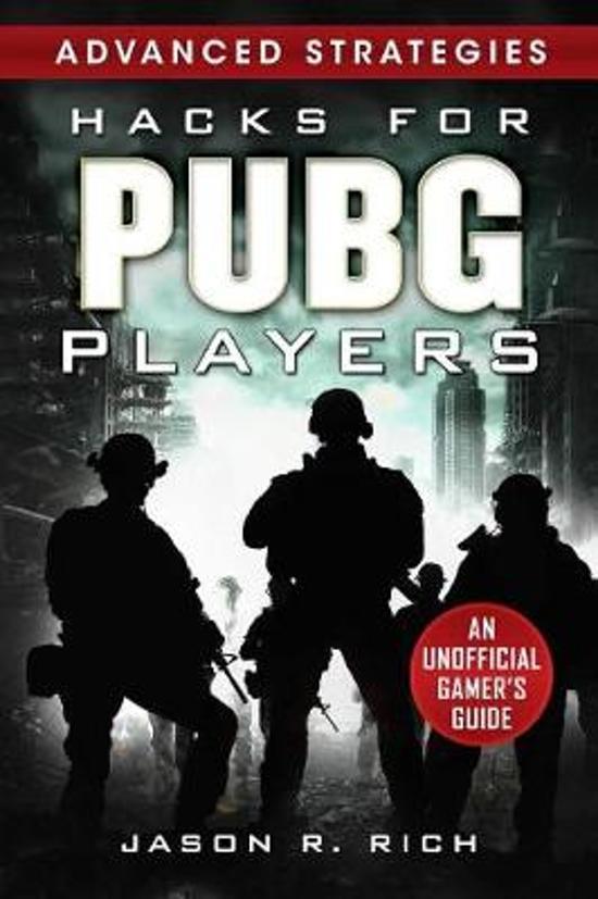 Boek cover Hacks for PUBG Players Advanced Strategies van Jason R. Rich (Hardcover)