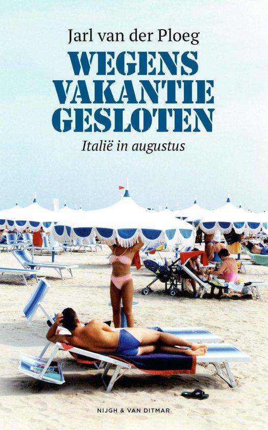 Boek cover Wegens vakantie gesloten van Jarl van der Ploeg (Onbekend)