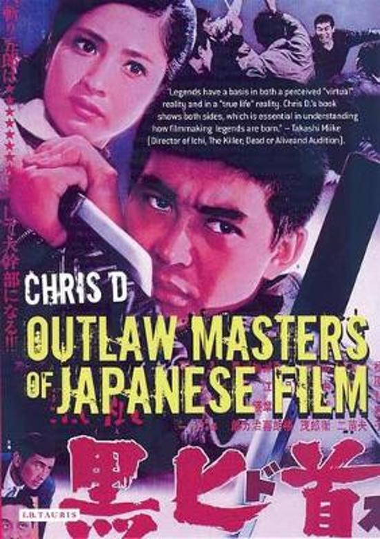 Bol Outlaw Masters Of Japanese Film D Chris 9781845110901
