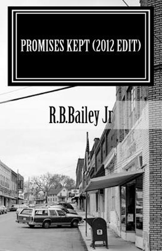 Promises Kept (2012 Edit)