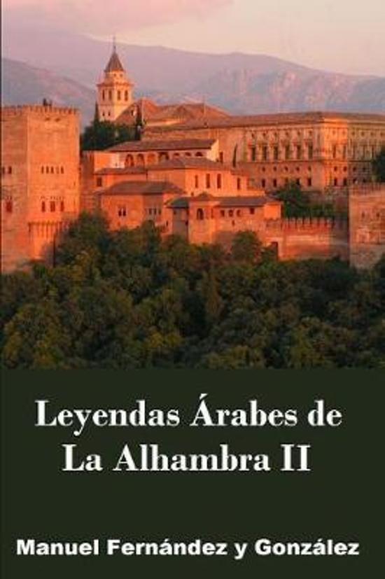 La Alhambra Leyendas rabes II