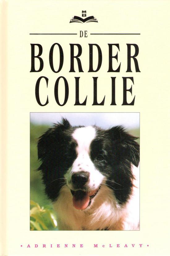 Boek cover De border collie van Adrienne McLeavy (Hardcover)